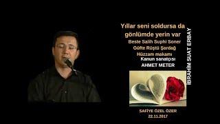 Yıllar seni soldursa da gönlümde yerin var-İbrahim Suat Erbay