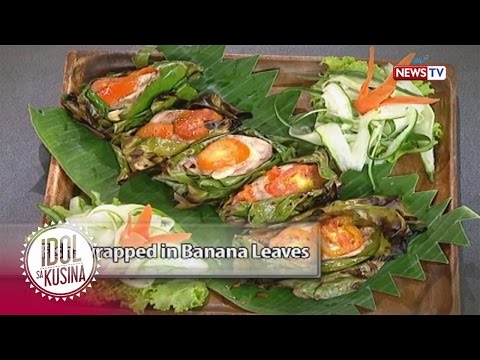 Idol sa Kusina recipe: Fish-wrapped in banana leaves