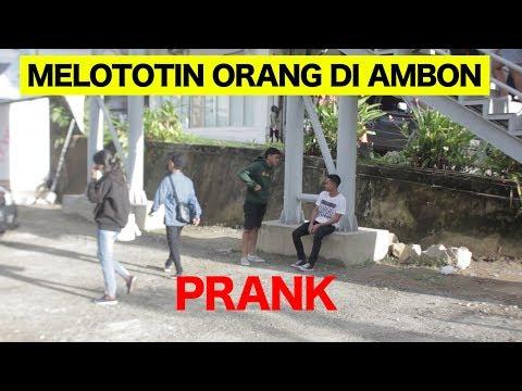 MELOTOTIN ORANG GA DI KENAL DI AMBON MALUKU - PRANK INDONESIA