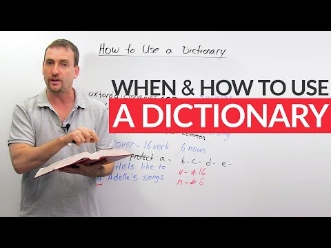 When and how to use a dictionary – and when NOT to use a dictionary!