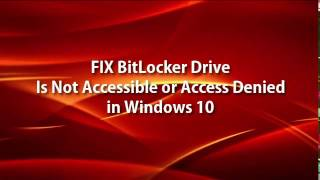 [SOLVED] BitLocker Drive Encryption Access Is Denied in Windows 10