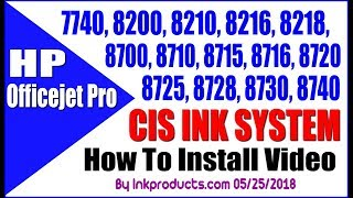 How To Install Our CIS For HP Officejet Pro 7740,  8720, 8740, 8715 Series