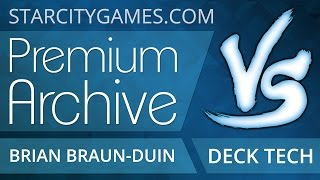 StarCityGames Premium Archives - 7/18/14 - Brian Braun-Duin Deck Tech [Magic: the Gathering]