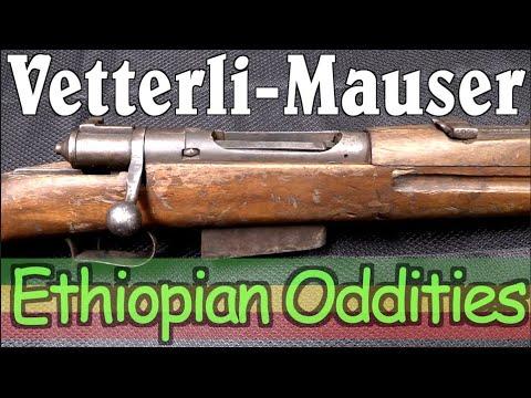 Ethiopian Oddities: Vetterli-Mauser Hybrid (Sort Of)