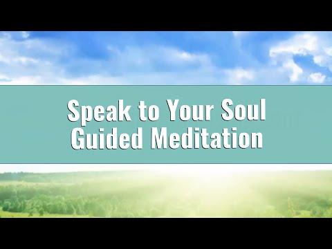 Connect with Your Soul Guided Meditation