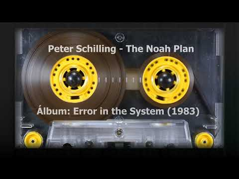 Peter Schilling - The Noah Plan (1983)