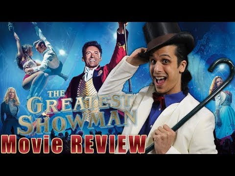 The Greatest Showman - Movie REVIEW