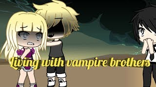 Living with vampire brothers|ep 5|gacha life thumbnail