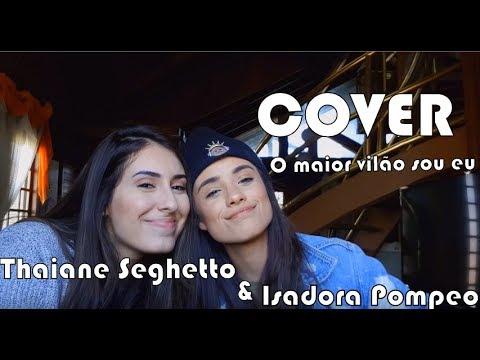 THAIANE SEGHETTO feat. ISADORA POMPEO | Cover