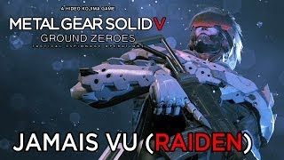 Metal Gear Solid 5: Ground Zeroes - Jamais Vu (Raiden) Extra Ops [1080p] TRUE-HD QUALITY (MGSV)