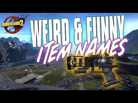 Borderlands 2 | Top 10 Weirdest & Funniest Item Names