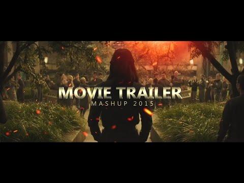 Movie Trailer Mashup 2015