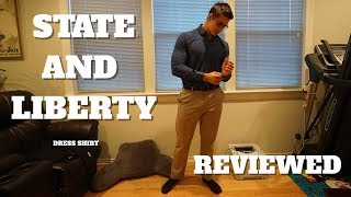 LOOK PROFESSIONAL AND LIKE YOU LIFT | State and Liberty Dress Shirt Review