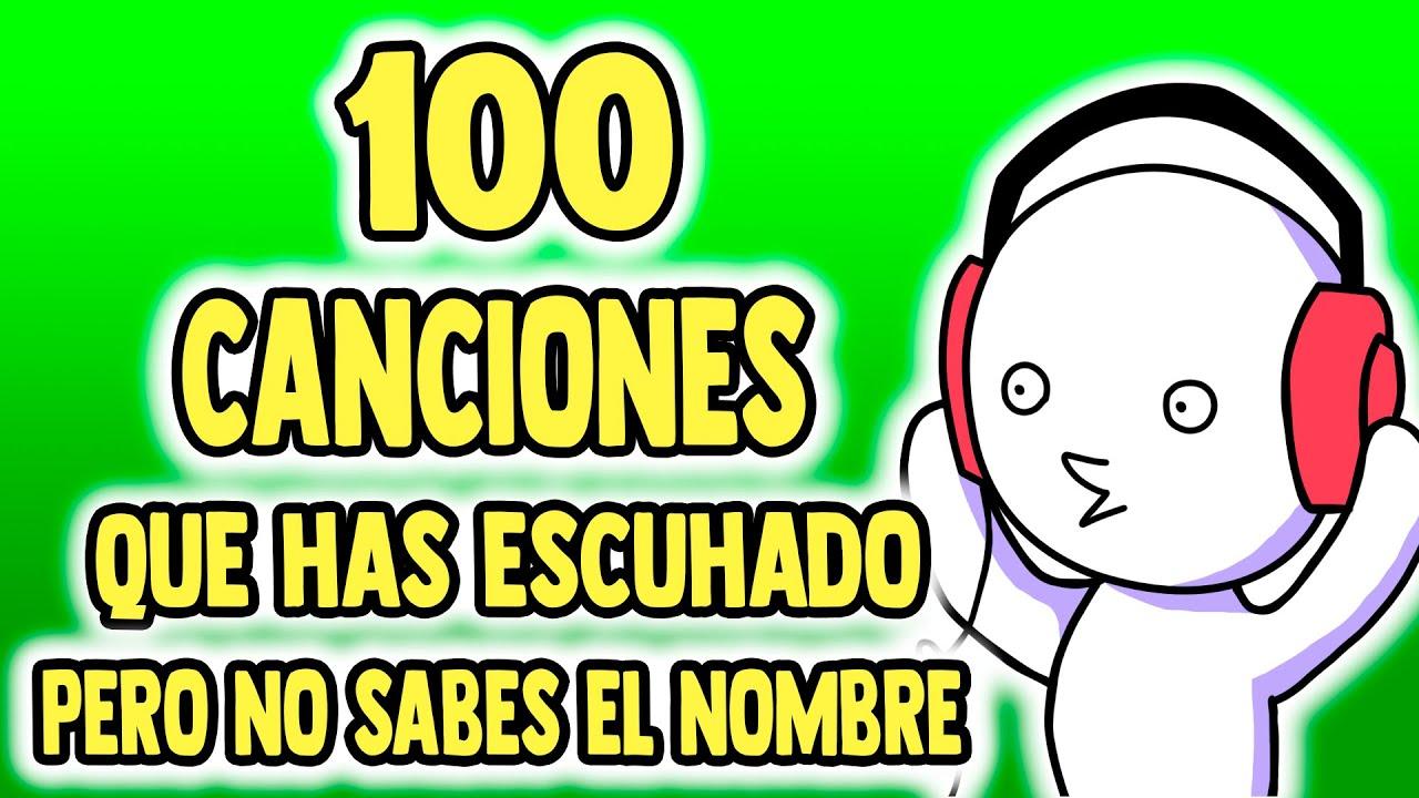 100 Canciones Que Has Escuchado Pero No Sabes El Nombre 2 2020 Youtube