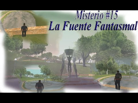 Misterios Del GTA San Andreas (No Mods) - 15# La Fuente Fantasmal