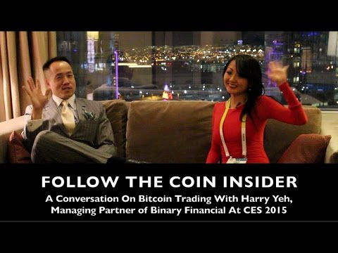 Follow The Coin Insider: Real Talk With Harry Yeh About Binary Financial And Trading Bitcoin