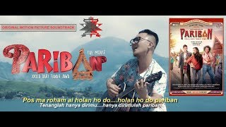 Siantar Rap Foundation | Pariban | OST Pariban Idola Dari Tanah Jawa - The Movie
