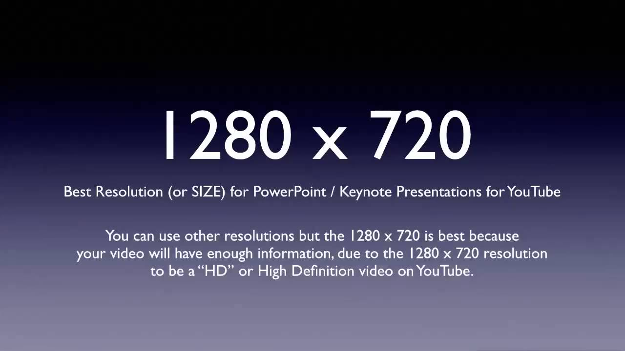 HD Resolution For YouTube Is 1280x720