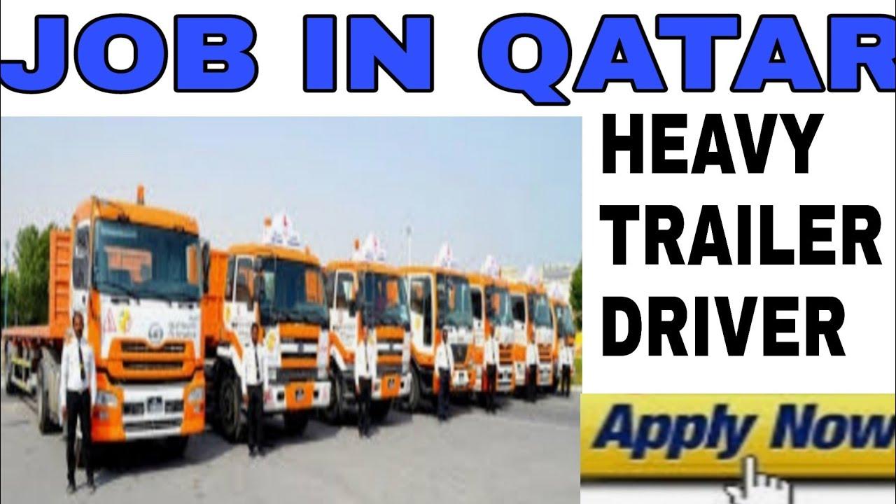 Job in Qatar | heavy trailer driver job in Qatar | how to find job in Qatar  | gulf driver vacancy
