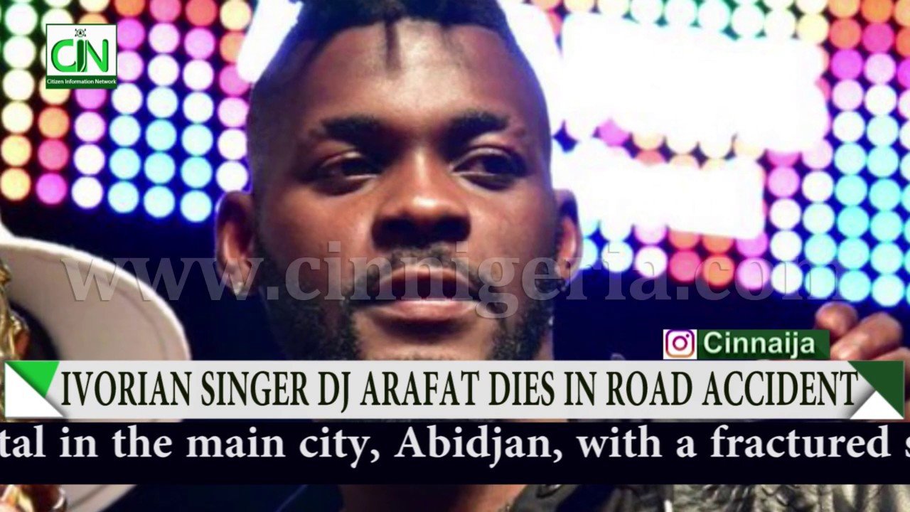 Ivory Coast music star DJ Arafat killed in road crash