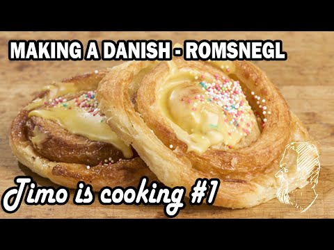 MAKING A DANISH - ROMSNEGL - Timo is cooking #1