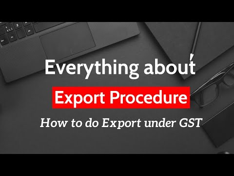 Export Procedure Under GST