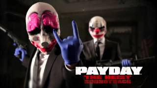 PAYDAY: The Heist Soundtrack - I Will Give You My All - Simon Viklund Original