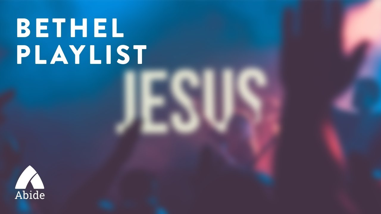 Bethel Music Playlist - Top Christian Hits & Best Of, With Lyrics