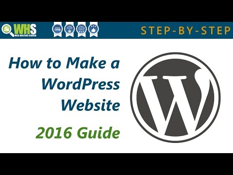 How to Make a WordPress Website Step-by-Step - 2016 Guide