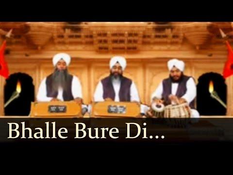 Bhalle Bure Di Kahani | Bhai Davinder Singh Sodhi | Gurbani | Shabad Gurbani | Kirtan