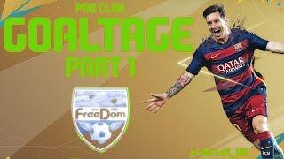 FIFA 16 Goaltage   FreeDom   Part 1