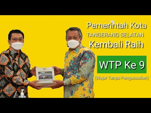 Raih WTP, Pemkot Tangerang Selatan membuktikan hasil kinerjanya