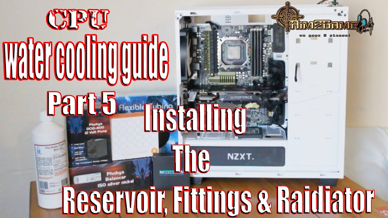 ULTIMATE Beginner's Guide to CPU Water Cooling ...