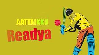 Aattaikku Readya Official Lyrical Song