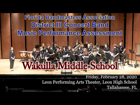 FBA District 3 Concert MPA: Wakulla Middle School Symphonic Band