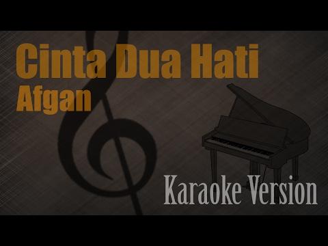 Afgan - Cinta Dua Hati Karaoke Version | Ayjeeme Karaoke
