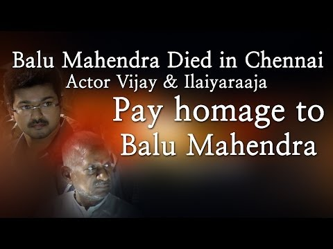 Balu Mahendra Died in Chennai - Actor Vijay & Ilaiyaraaja Pay homage to Balu Mahendra - Red Pix 24x7  Music Details  Track Name : Moon Light Sonata Artist: Beethoven Album: Youtube Audio Library  Acclaimed director Balu Mahendra who was admitted in Vijaya Hospital due to illness passed away today in the morning. The doctors had said that he was said to be in critical condition when he was admitted today at the hospital.     The 74 year old veteran director was amongst the pioneers of Indian cinema and is also a screenwriter, editor and cinematographer. Filmmakers including Bala, Ameer and Ram visited him at the hospital before he passed away.     Balu Mahendra has won five National Film Awards—two for cinematography, three Filmfare Awards South and numerous state awards from the governments of Kerala, Karnataka and Andhra Pradesh. The ace director, started his career as a cinematographer with 'Nellu' in 1974 and soon made his directional debut in a few years through Kokila, a Kannada film.     Some of his acclaimed films in Tamil include Mullum Malarum (as Cinematographer), Azhiyadha Kolangal, Moodu Pani and Moondram Pirai. He has worked with the likes of Rajinikanth, Kamal Haasan and Dhanush as well. Balu Mahendra made his onscreen debut last year with 'Thalaimuraigal' and received good response for his acting skillsAcclaimed director Balu Mahendra who was admitted in Vijaya Hospital due to illness passed away today in the morning. The doctors had said that he was said to be in critical condition when he was admitted today at the hospital.     The 74 year old veteran director was amongst the pioneers of Indian cinema and is also a screenwriter, editor and cinematographer. Filmmakers including Bala, Ameer and Ram visited him at the hospital before he passed away.     Balu Mahendra has won five National Film Awards—two for cinematography, three Filmfare Awards South and numerous state awards from the governments of Kerala, Karnataka and Andhra Pradesh. The ace director, started his career as a cinematographer with 'Nellu' in 1974 and soon made his directional debut in a few years through Kokila, a Kannada film.     Some of his acclaimed films in Tamil include Mullum Malarum (as Cinematographer), Azhiyadha Kolangal, Moodu Pani and Moondram Pirai. He has worked with the likes of Rajinikanth, Kamal Haasan and Dhanush as well. Balu Mahendra made his onscreen debut last year with 'Thalaimuraigal' and received good response for his acting skills  http://www.ndtv.com BBC Tamil: http://www.bbc.co.uk/tamil INDIAGLITZ :http://www.indiaglitz.com/channels/tamil/default.asp  ONE INDIA: http://tamil.oneindia.in BEHINDWOODS :http://behindwoods.com VIKATAN http://www.vikatan.com the HINDU: http://tamil.thehindu.com DINAMALAR: www.dinamalar.com MAALAIMALAR http://www.maalaimalar.com/StoryListing/StoryListing.aspx?NavId=18&NavsId=1 TIMESOFINDIA http://timesofindia.indiatimes.com http://www.timesnow.tv HEADLINES TODAY: http://headlinestoday.intoday.in PUTHIYATHALAIMURAI http://www.puthiyathalaimurai.tv VIJAY TV:http://www.youtube.com/user/STARVIJAY  -~-~~-~~~-~~-~- Please watch:
