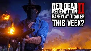 Red Dead Redemption 2 - RDR2 GAMEPLAY TRAILER #2 THIS THURSDAY!? NEW RDR2 ARTWORK LONDON AD! (RDR2)