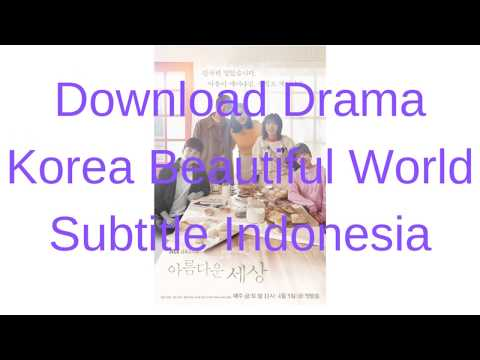 Download Drama Korea Beautiful World Subtitle Indonesia