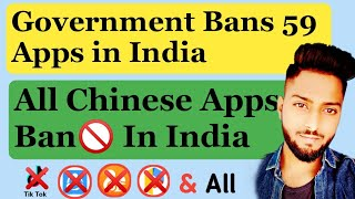 Government Bans 59 Apps in India - TikTok Ban In India - All Chinese Apps Ban In India