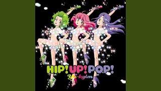 Provided to YouTube by WM Japan AM0:00 · YA-KYIM HIP!UP!POP! ℗ 2010...