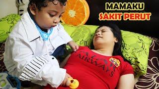 MAMA SAKIT PERUT 😢 Gara-Gara Gak Cuci Tangan 😢 Parodi Anak Main Dokter Dokteran