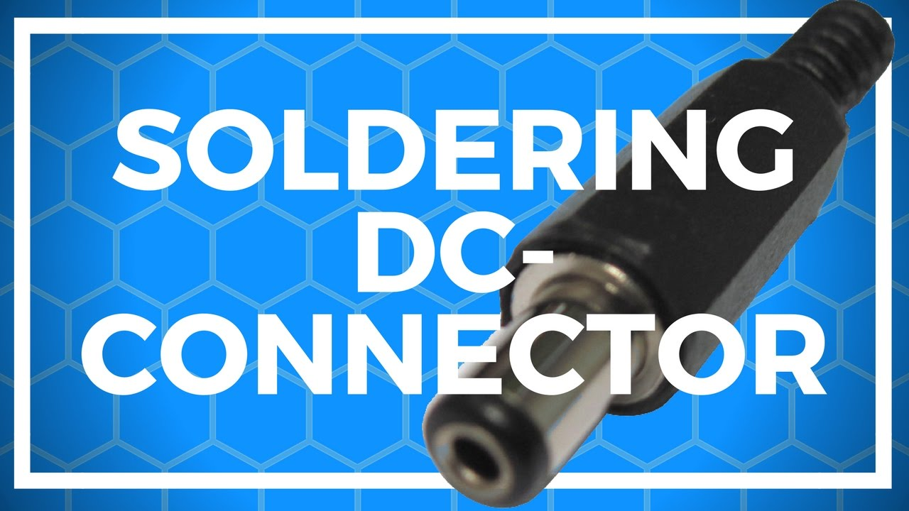 48 soldering a dc connector to a cable [ 1280 x 720 Pixel ]
