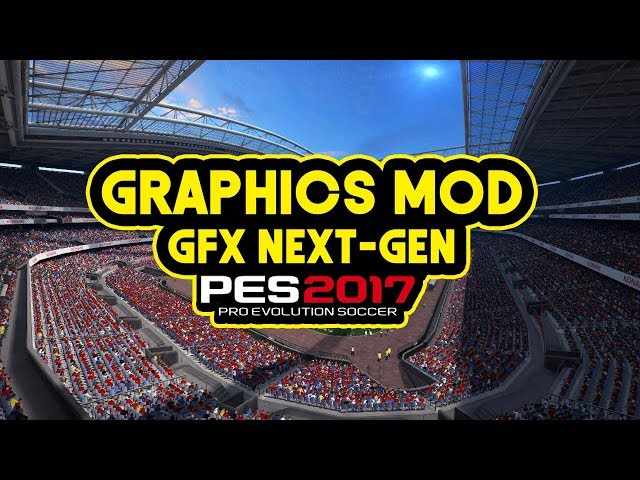 PES 2017 | new graphics mod GFX Next-Gen v2 by GO'IP ( DOWNLOAD & install)