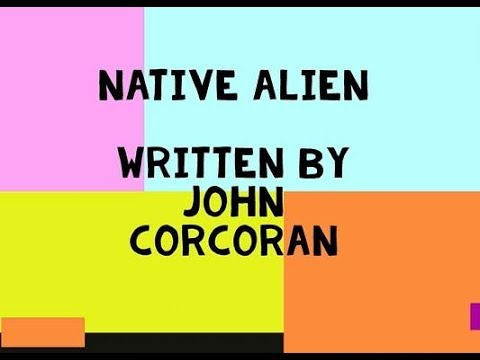 The Native Alien by John Corcoran