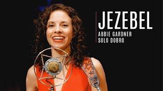 Jezebel LIVE Abbie Gardner