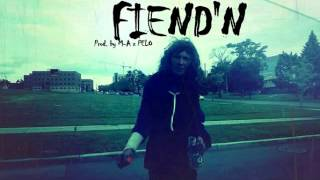 MileHighMuzik - Fiend