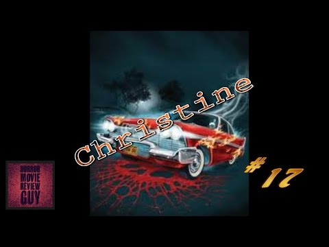 Christine – Horror Movie Review Guy | Vid 18 | (HMRG Oldies)