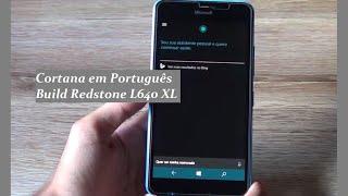Análise: Cortana em Português PT BR na Redstone do Windows 10 Mobile