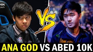when ANA vs ABED — Dota GOD vs 10K Mid Boss Dota 2